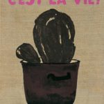 C'est la vie!, 2006